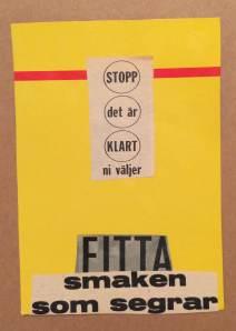 """Kollage med texten """"Stopp, det är klart ni väljer FITTA - smaken som segrar"""""""