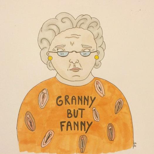"""Tant med fittryck på tröjan och texten """"granny byt fanny"""""""